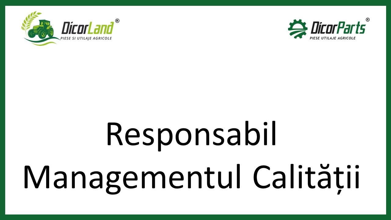 Responsabil Managementul Calitatii