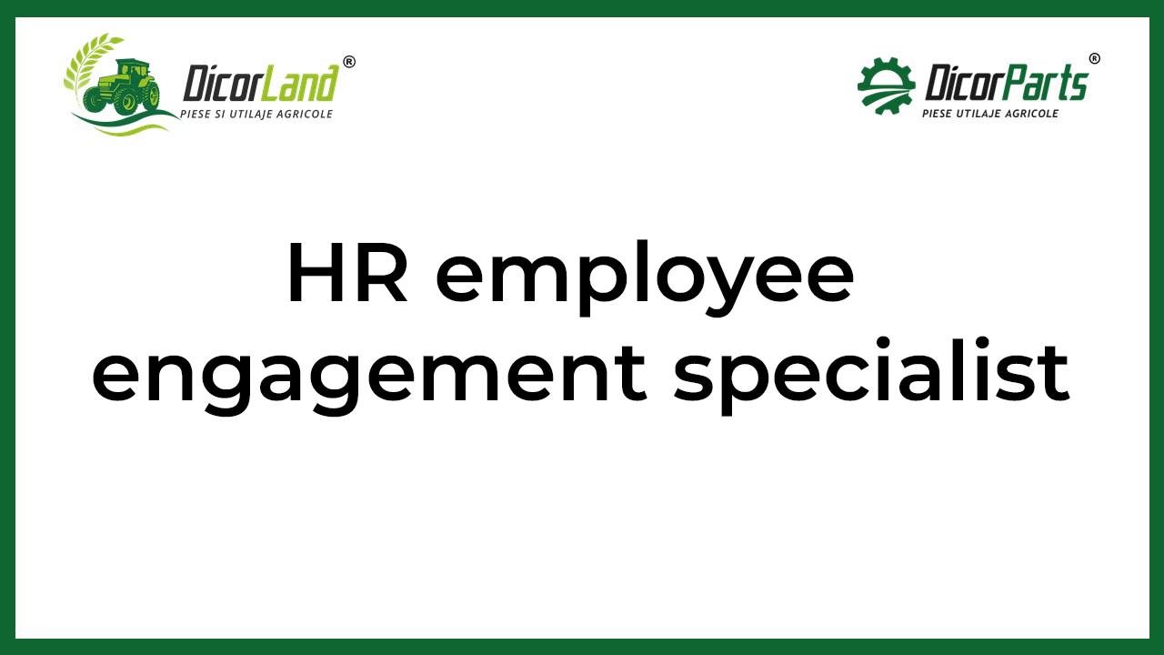Hr employee engagement specialist