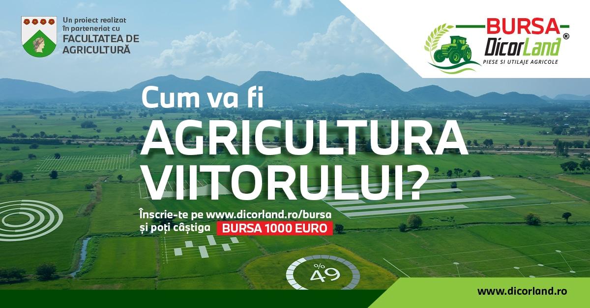 BURSA Dicor Land: Cum va fi AGRICULTURA VIITORULUI?